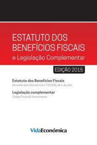 Estatuto dos Benefícios Fiscais e Legislação Complementar 2015