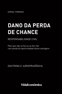 Dano de Perda de Chance - Responsabilidade Civil