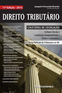 Direito Tributário 2015 - Coletânea de Legislação 17ª Edição