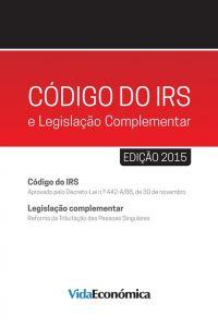 Código do IRS 2015 e Legislação Complementar