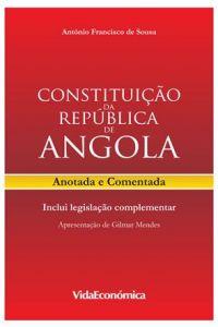 Constituição da República de Angola Anotada e Comentada