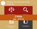 CVRIA - APP Android do Supremo Tribunal de Justiça da União Europeia
