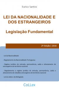 Lei da Nacionalidade e dos Estrangeiros - Legislação Fundamental