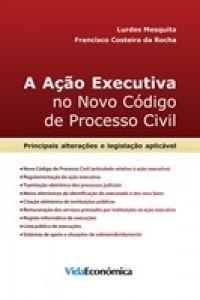 A Ação Executiva no Novo Código de Processo Civil