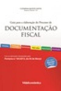 Guia para a elaboração do Processo de Documentação Fiscal 2ª Edição