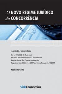 O Novo Regime Jurídico da Concorrência - Anotado e comentado