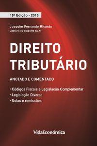 Direito Tributário 2016 - Coletânea de Legislação 18ª Edição