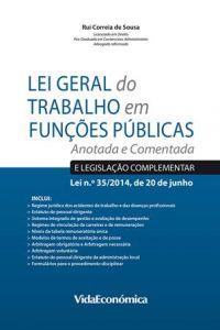 Lei Geral do Trabalho em Funções Públicas - Anotada e Comentada