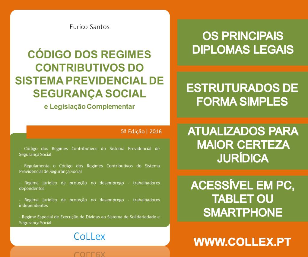 Código do Trabalho - CoLLex - www.collex.ptCódigo dos Regimes Contributivos - CoLLex - www.collex.pt