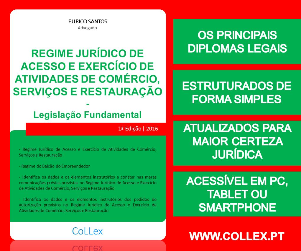 Código do Procedimento Administrativo - CoLLex - www.collex.ptRegime Jurídico de Acesso Atividades de Comércio - CoLLex - www.collex.pt