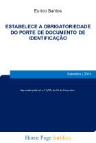 Estabelece a obrigatoriedade do porte de documento de identificação