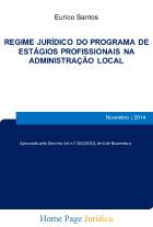 Regime jurídico do Programa de Estágios Profissionais na Administração Local
