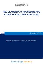 Regulamenta o procedimento extrajudicial pré-executivo