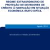 Regime extraordinário de proteção de devedores de crédito à habitação em situação económica muito difícil