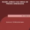 Regime Jurídico das Obras em Prédios Arrendados