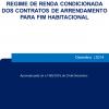 Regime de renda condicionada dos contratos de arrendamento para fim habitacional
