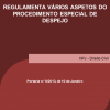 Regulamenta vários aspetos do Procedimento Especial de Despejo