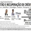 Sessão de Esclarecimento: Gestão e Recuperação de Créditos