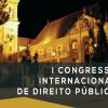 I Congresso Internacional de Direito Público