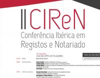 II CIReN | Conferência Ibérica em Registos e Notariado