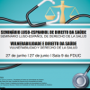 SEMINÁRIO LUSO-ESPANHOL: Direito da Saúde