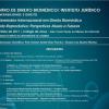 2º Seminário Internacional em Direito Biomédico - Saúde Reprodutiva: Perspetivas atuais e futuras