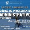 Colóquio Comemorativo do 2º aniversário do Código do Procedimento Administrativo
