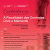 """Conferência """"A Fiscalidade dos Contratos Civis e Mercantis"""""""