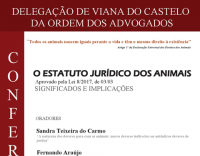 """Conferência: """"O Estatuto Jurídico dos Animais (aprovado pela Lei 8/2017, de 03/03) – Significados e Implicações"""""""