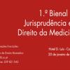 1.ª Bienal de Jurisprudência em Direito da Medicina