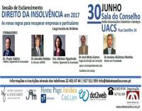Sessão de Esclarecimento: Direito da Insolvência em 2017 - As novas regras para recuperar empresas e particulares