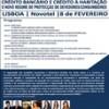 """Conferência - """"Crédito bancário e crédito à habitação – o novo regime de proteção aos devedores/consumidores"""""""