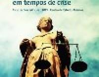 """Ciclo de Conferências """"O Direito em tempos  de crise"""""""