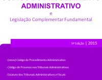 Código do Procedimento Administrativo e Legislação Complementar Fundamental (5.ª Edição)