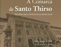 A Comarca de Santo Thirso - Subsídios para a História de um Direito Local